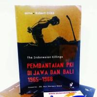 THE INDONESIAN KILLINGS : Pembantaian PKI di Jawa dan Bali 1965-1966