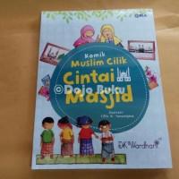 Komik Muslim Cilik: Cintai Masjid by Dk. Wardhani