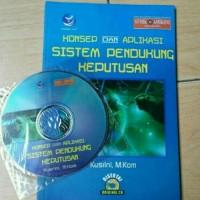 Kusrini - Konsep dan Aplikasi Sistem Pendukung Keputusan + CD