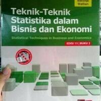 Teknik - Teknik Statistik dalam Bisnis dan Ekonomi/Lind Marchal Wathen