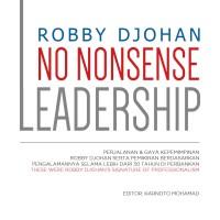 """Buku Robby Djohan """"NO NONSENSE LEADERSHIP"""""""