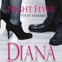 Night Fever Pikat Asmara - Diana Palmer