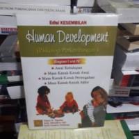 HUMAN DEVELOPMENT - PSIKOLOGI PERKEMBANGAN ED. 9 (bag. 1-4) by PAPALIA