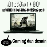 MURAH LAPTOP GAMING ACER E5 553G AMD FX-9800P QUAD CORE
