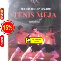 Teknik Dan Taktik Permainan Tenis Meja - Alex Kertamanah - Rosda