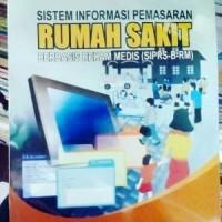 Sistem Informasi Pemasaran Rumah Sakit Berbasis