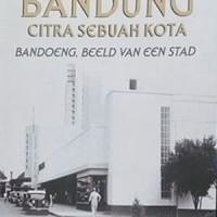 Bandung: Citra Sebuah Kota