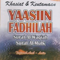 Khasiat & Keutamaan Yasin Fadhilah, Surat Al Waqiah & Surat Al Mulk