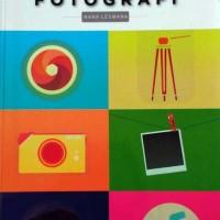 Buku Fotografi : Tips Paling Komplit Fotografi