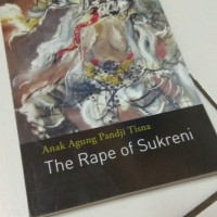 THE RAPE OF SUKRENI: By Anak Agung Pandji Tisna BUKU NOVEL FIKSI