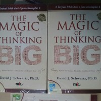 "Buku Motivasi "" The Magic of Thinking BigDavid J Schwartz Ph.D."