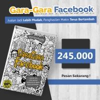 Gara-Gara Facebook + Bonus 7 E-Book Gratis