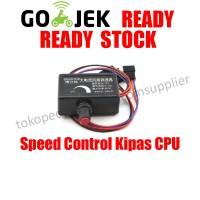 Speed Control Kipas CPU Pengantur RPM FAN CPU