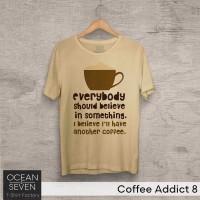 Baju Kaos Distro Quotes Kopi Believe COFFEE