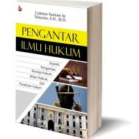 PENGANTAR ILMU HUKUM Sejarah Pengertian Konsep Hukum - Lukman Santoso