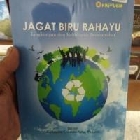Buku Lingkungan-JAGAT BIRU RAHAYU LINGKUNGAN DAN KEHIDUPAN BERMARTABAT