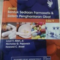 Ansel Bentuk Sediaan Farmasetis dan Sistem Penghantaran Obat Edisi 9