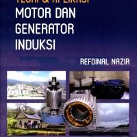 Teori & Aplikasi Motor dan Generator Induksi
