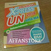 Buku SOAL UN SMA , ERLANGGA X - PRESS BAHASA INDONESIA SMA 2018