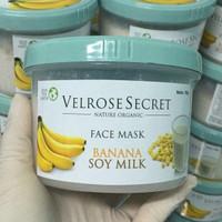 Lulur Wajah BPOM Velrose Secret Nature Organic - BANANA SOY MILK