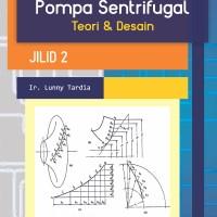 Pompa Sentrifugal Teori & Desain Jilid 2