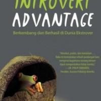 Buku The Introvert Advantage   Marti Olsen Laney, Psy. D