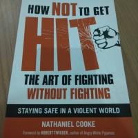 Jual How Not To Get Hit The Art Of Fighting Without Fighting Kota Makassar Ovlowinkel Tokopedia