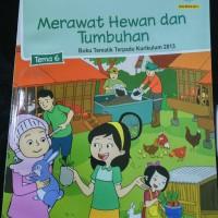 Buku Tematik Kelas 2 Tema 6:Merawat Hewan dan Tumbuhan