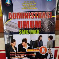 ADMINISTRASI UMUM KELAS X SMK/MAK