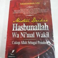 Misteri Dzikir Hasbunallah Wa Ni Mal Wakil