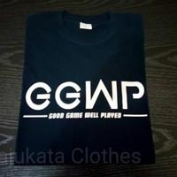 Atasan/Kaos/T-Shirt/GGWP Good Game Well Player