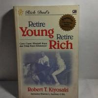 Buku Bekas Langka - Robert Kiyosaki - Retire Young Retire Rich