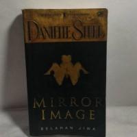 Novel Bekas - Danielle Steel - Mirror Image (Belahan Jiwa)