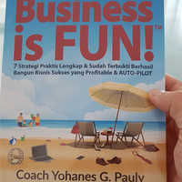 LIMITED Buku Business is FUN By Coach Johannes G Pauly
