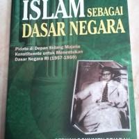 Islam sebagai Dasar Negara oleh Mohammad Natsir
