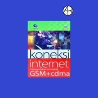 Koneksi Internet Menggunakan Perangkat GSM dan CDMA