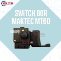 Switch Saklar Bor Tangan 10mm Maktec MT60 Sparepart ASLI ORI Original