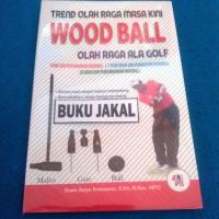 BUKU WOODBALL TREND OLAHRAGA MASA KINI al