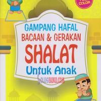 Gampang Hafal Bacaan & Gerakan Sholat Untuk Anak