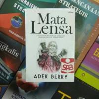 Mata Lensa Jejak Ketanguhan Seorang jurnalisfoto - Adek Berry
