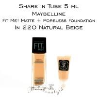 Share in Tube 5ml Maybelline Fit Me Matte Poreless in 220 NaturalBeige