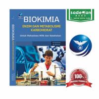 Biokimia: Enzim dan Metabolisme Karbohidrat untuk Mahasiswa MIPA dan K