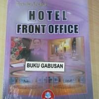 BUKU HOTEL FRONT OFFICE TOERI DAN PRAKTIK wr