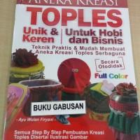 Harga buku aneka kreasi toples untuk hobi dan bisnis | antitipu.com