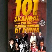 SALE Buku 101 Skandal Paling Menghebohkan di Dunia (Usia Dewasa)