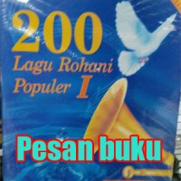 Buku 200 Lagu Rohani Populer I disertai chord Gitar dan Organ