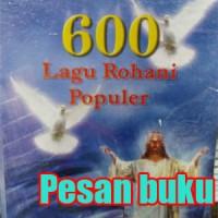 Buku 600 Lagu Rohani Populer disertai chord Gitar dan Organ