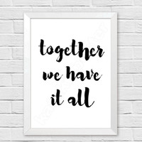 wall quotes kata bijak motivasi: together we have it all