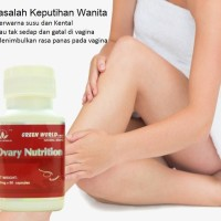 Keputihan/Nyeri Haid/Kesuburan - Ovary Nutrition Green World Herbal