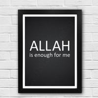 wall quotes kata bijak motivasi: Allah is enough for me